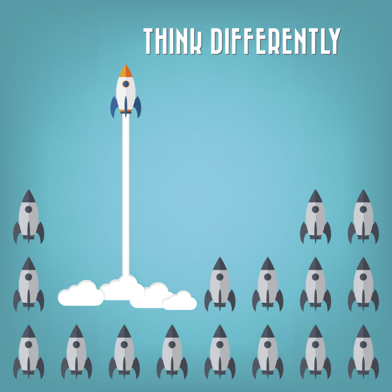 think differently. Stand out of the crowd. be unique
